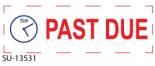 "SU-13531 - 2 Color ""Past Due"" <BR> Title Stamp"
